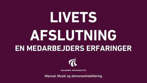 Thumbnail for entry Manual sang og musik: Livets afslutning video 4