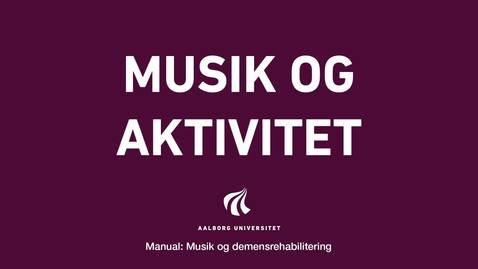 Thumbnail for entry Manual sang og musik:Musik og aktivitet video 1