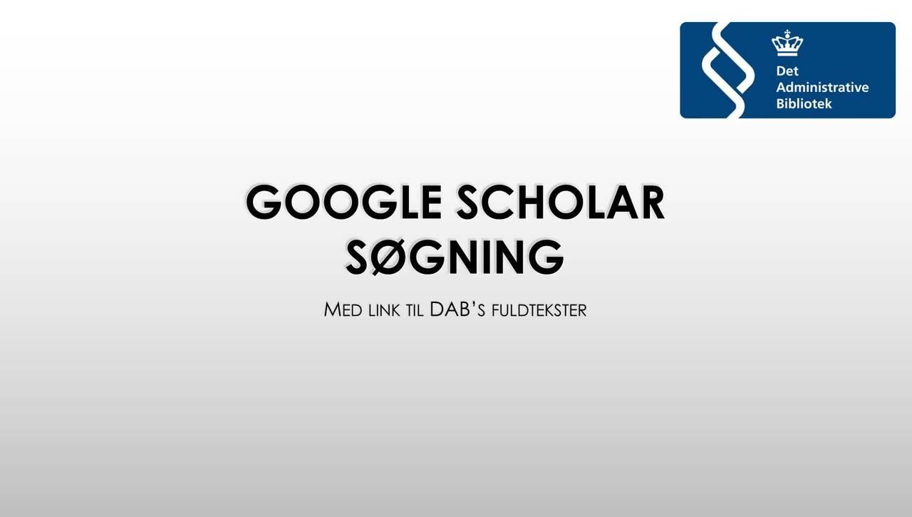 Google Scholar med DAB fordel