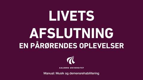 Thumbnail for entry Manual sang og musik: Livets afslutning video 3