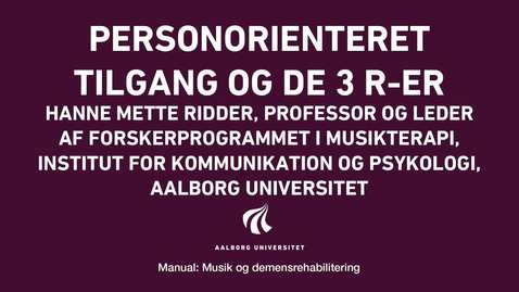 Thumbnail for entry Manual sang og musik: Personorienteret tilgang og de 3 R-er