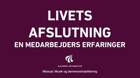 Thumbnail for entry Manual sang og musik: Livets afslutning video 6