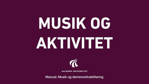 Thumbnail for entry Manual sang og musik:Musik og aktivitet Video 4