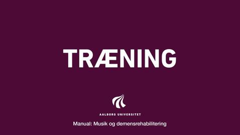 Thumbnail for entry Manual sang og musik: Træning Video 3