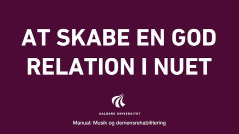 Thumbnail for entry Manual sang og musik: At skabe en god relation i nuet video 6