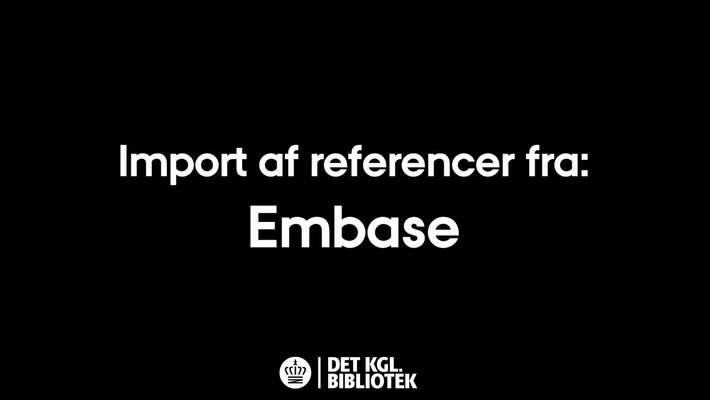 Import af referencer fra: Embase