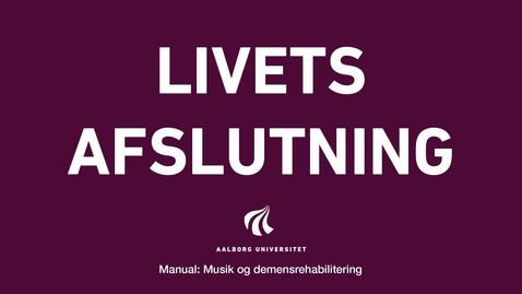 Thumbnail for entry Manual sang og musik: Livets afslutning Intro