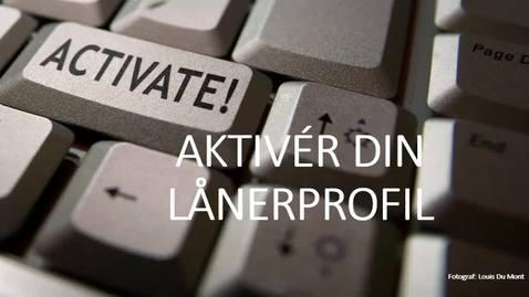Thumbnail for entry Aktiver din lånerprofil 3