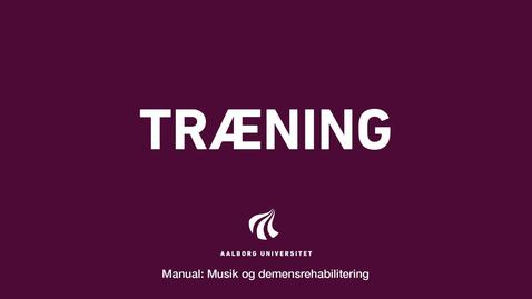 Thumbnail for entry Manual sang og musik: Træning Video 4